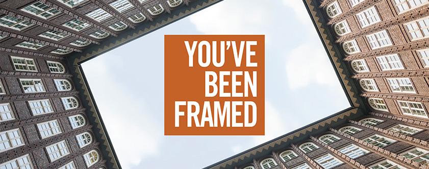 you've been framed - wealth management